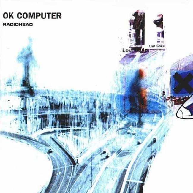 OK Computer is listed (or ranked) 1 on the list The Best Radiohead Albums of All Time