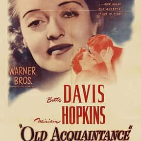 Old Acquaintance is listed (or ranked) 20 on the list The Best Bette Davis Movies