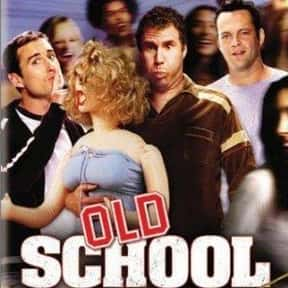 Old School is listed (or ranked) 4 on the list The Funniest Movies of the 2000s