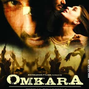 Omkara is listed (or ranked) 11 on the list The Best Bollywood Movies of All Time