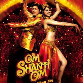 Om Shanti Om is listed (or ranked) 15 on the list The Best Shah Rukh Khan Movies