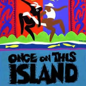 Once On This Island is listed (or ranked) 18 on the list The Best Broadway Musicals of the 90s