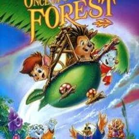 Once Upon A Forest is listed (or ranked) 12 on the list All Of Your Favorite Non-Disney Movies From The '90s