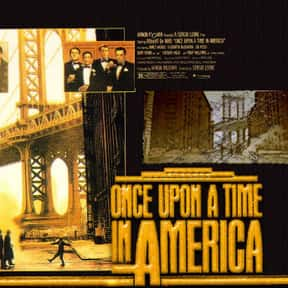 Once Upon a Time in America is listed (or ranked) 17 on the list The Best Movies of 1984