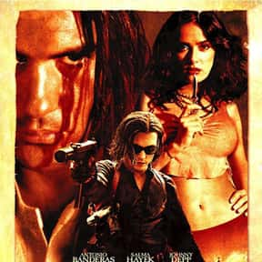 Once Upon a Time in Mexico is listed (or ranked) 11 on the list The Best Salma Hayek Movies