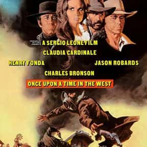 Once Upon a Time in the West is listed (or ranked) 22 on the list The Best Western Movies Ever Made