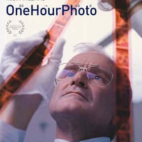 One Hour Photo is listed (or ranked) 20 on the list The Best Movies You Never Want to Watch Again