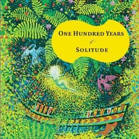 One Hundred Years of Solitude is listed (or ranked) 18 on the list Famous Novels With The Catchiest First Lines