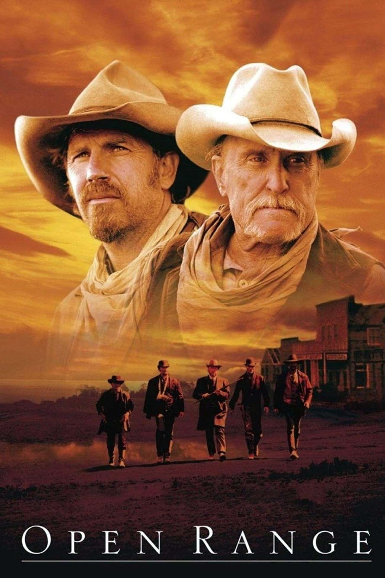 Open Range is listed (or ranked) 1 on the list The Best Recent Western TV Shows & Movies