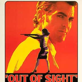 Out of Sight is listed (or ranked) 15 on the list The Best George Clooney Movies
