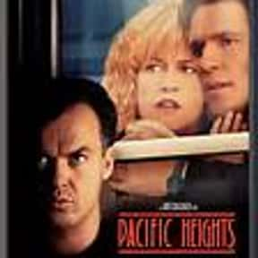 Pacific Heights is listed (or ranked) 8 on the list The Best Horror Movies Set in San Francisco
