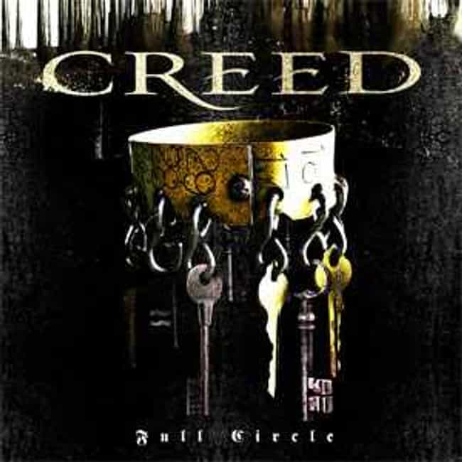 Full Circle is listed (or ranked) 4 on the list The Best Creed Albums of All Time