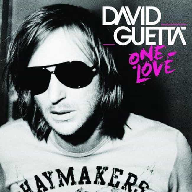One Love is listed (or ranked) 2 on the list The Best David Guetta Albums, Ranked