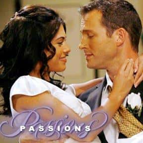 Passions is listed (or ranked) 17 on the list The All Time Greatest Daytime Soap Operas