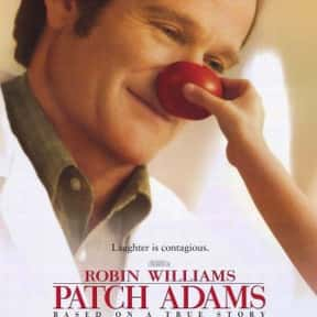 Patch Adams is listed (or ranked) 23 on the list The Top Tearjerker Movies That Make Men Cry
