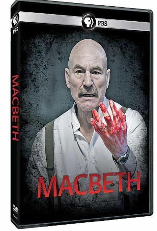 Patrick Stewart is listed (or ranked) 7 on the list 16 Actors Who Have Played Macbeth