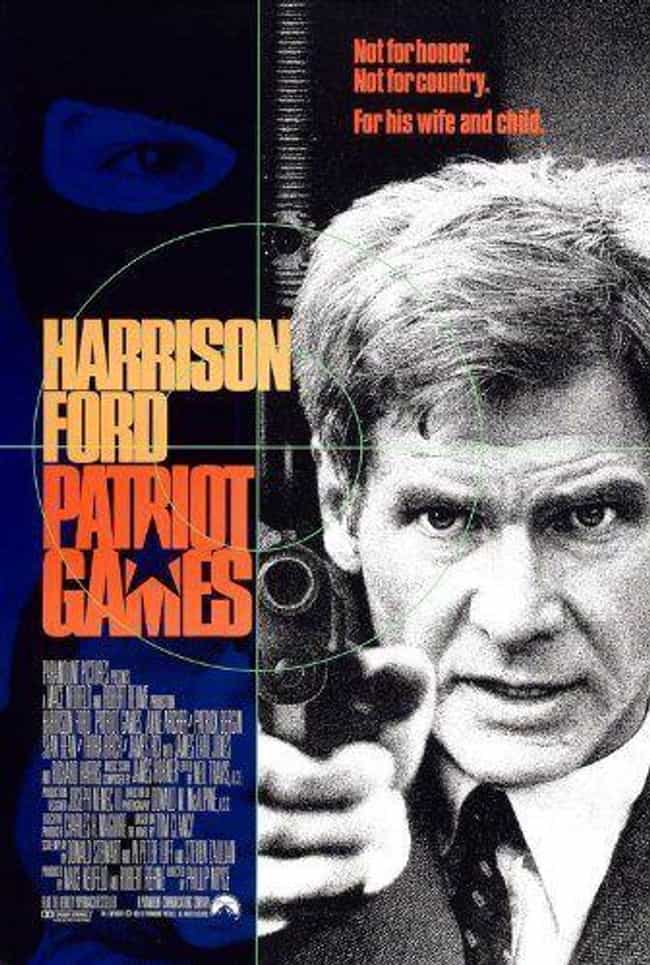 Patriot Games is listed (or ranked) 3 on the list The Best Movies (and Series) in the Jack Ryan Franchise, Ranked