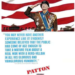 Patton is listed (or ranked) 5 on the list The Greatest World War II Movies of All Time