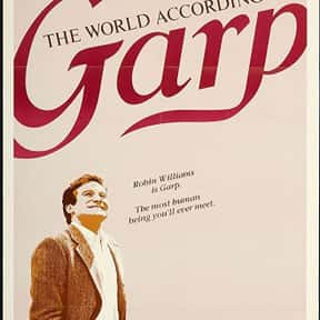 The World According to Garp is listed (or ranked) 20 on the list The Best Ever Robin Williams Movies