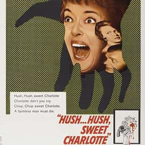 Hush… Hush, Sweet Charlotte is listed (or ranked) 11 on the list The Best Bette Davis Movies