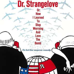 Dr. Strangelove or: How I Lear is listed (or ranked) 12 on the list The Best Movies of the '60s