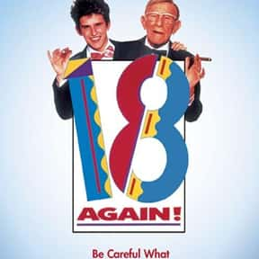 18 Again! is listed (or ranked) 20 on the list 20+ Great Movies Where Characters Swap Ages or Bodies