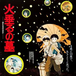 Grave of the Fireflies is listed (or ranked) 9 on the list The Best Anime Movies of All Time
