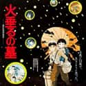 Grave of the Fireflies is listed (or ranked) 8 on the list The Best Anime Movies of All Time