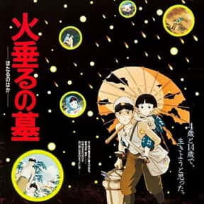 Grave of the Fireflies is listed (or ranked) 23 on the list The Best Movies You Never Want to Watch Again