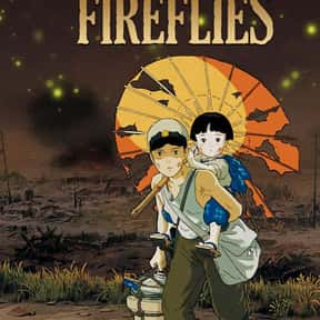 Grave of the Fireflies is listed (or ranked) 5 on the list The Most Utterly Depressing Movies Ever Made