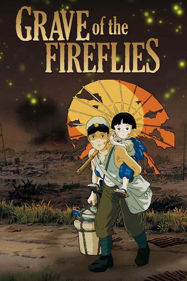 Grave of the Fireflies ... is listed (or ranked) 3 on the list 12 Anime Where the Main Character Dies