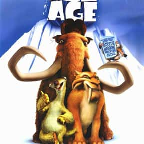 Ice Age is listed (or ranked) 7 on the list The Best CGI Kids Movies