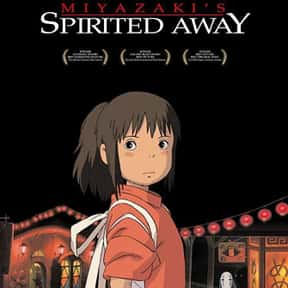 Spirited Away is listed (or ranked) 21 on the list Animated Movies That Make You Cry the Most