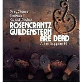 Rosencrantz & Guildenstern Are is listed (or ranked) 24 on the list The Best Gary Oldman Movies