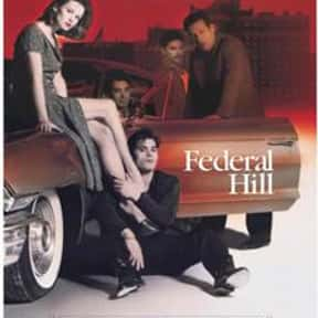 Federal Hill is listed (or ranked) 5 on the list The Best Movies That Take Place In Rhode Island