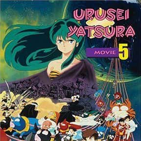 Urusei Yatsura Movie 5: The Fi is listed (or ranked) 23 on the list The Best PG Anime Movies of All Time, Ranked
