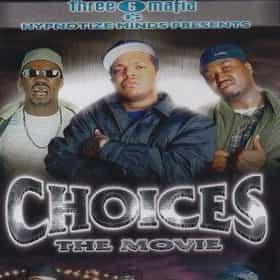 Three 6 Mafia: Choices: The Movie