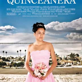 Quinceañera is listed (or ranked) 19 on the list The Best LGBTQ+ Drama Films