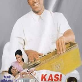 Kasi is listed (or ranked) 20 on the list The Top 10 Tamil Films of 2000