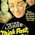 Think Fast, Mr. Moto is listed (or ranked) 41 on the list The Best '30s Thriller Movies