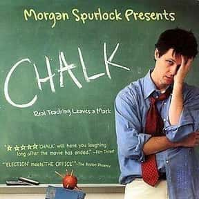 Chalk is listed (or ranked) 20 on the list The Funniest Movies About Teachers