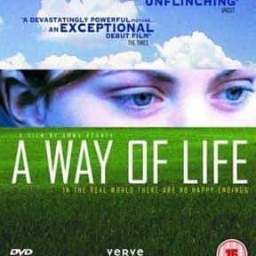 A Way of Life is listed (or ranked) 25 on the list The Best Movies About Tragedies