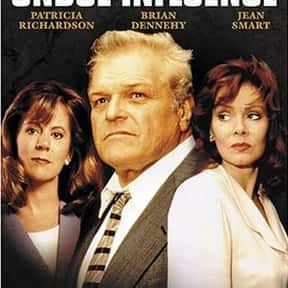 Steve Martini: Undue Influence is listed (or ranked) 23 on the list The Best Brian Dennehy Movies