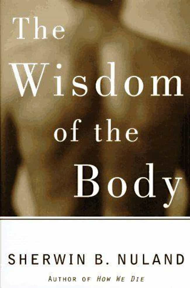 The Wisdom of the Body ... is listed (or ranked) 3 on the list The Best Human Physiology Books