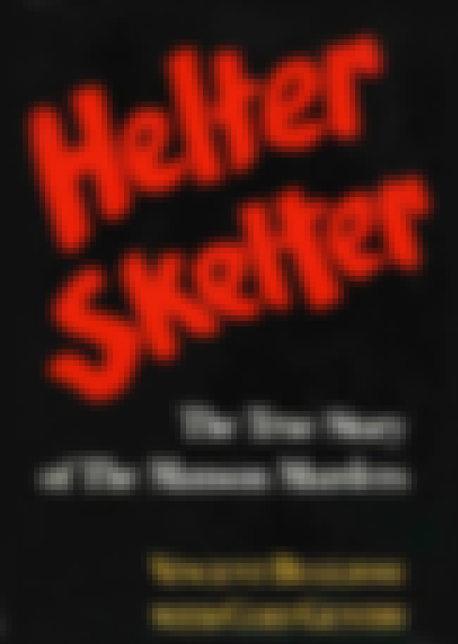 Helter Skelter is listed (or ranked) 4 on the list Great Books They Haven't Made Into Movies Yet (But Should)