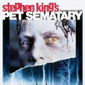 Pet Sematary is listed (or ranked) 17 on the list The Best Horror Movies Of All Time