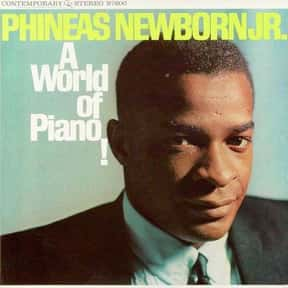 Phineas Newborn, Jr. is listed (or ranked) 10 on the list The Greatest Jazz Pianists of All Time