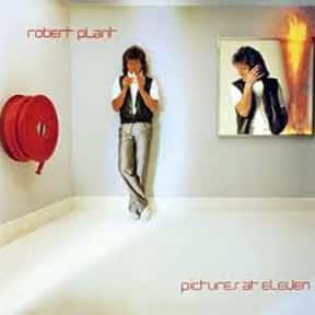 Pictures at Eleven is listed (or ranked) 6 on the list The Best Robert Plant Albums of All Time