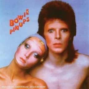 Pin Ups is listed (or ranked) 22 on the list The Best David Bowie Albums of All Time