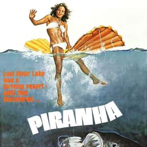 Piranha is listed (or ranked) 20 on the list The Best B Movies of All Time